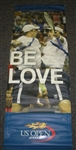 USTA US Open # Caroline Wozniacki & The Bryan Brothers 2012 US Open -  It Must Be Love  Double-Sided Light Pole Banner 2012 Jersey Size 63x24 inches