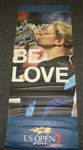USTA US Open # Kim Clijsters & Melanie Oudin 2011 US Open -  It Must Be Love  Double-Sided Light Pole Banner 2011 Jersey Size 63x24 inches