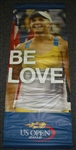 USTA US Open # Vera Zvonareva & Melanie Oudin 2012 US Open -  It Must Be Love  Double-Sided Light Pole Banner 2012 Jersey Size 63x24 inches