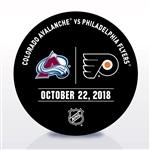 Philadelphia Flyers Warmup Puck<br>October 22, 2018 vs. Colorado Avalanche <br>Philadelphia Flyers 2018-19<br>