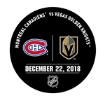Vegas Golden Knights Warmup Puck<br>December 22, 2018 vs. Montreal Canadiens<br> 2018-19